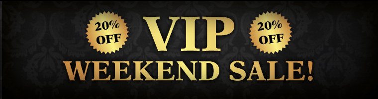 VIP Weekend Sale